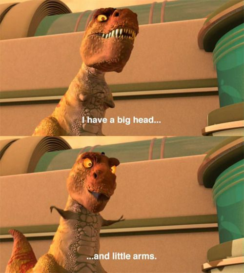 T-Rex from Meet the Robinsons has a big head and little arms